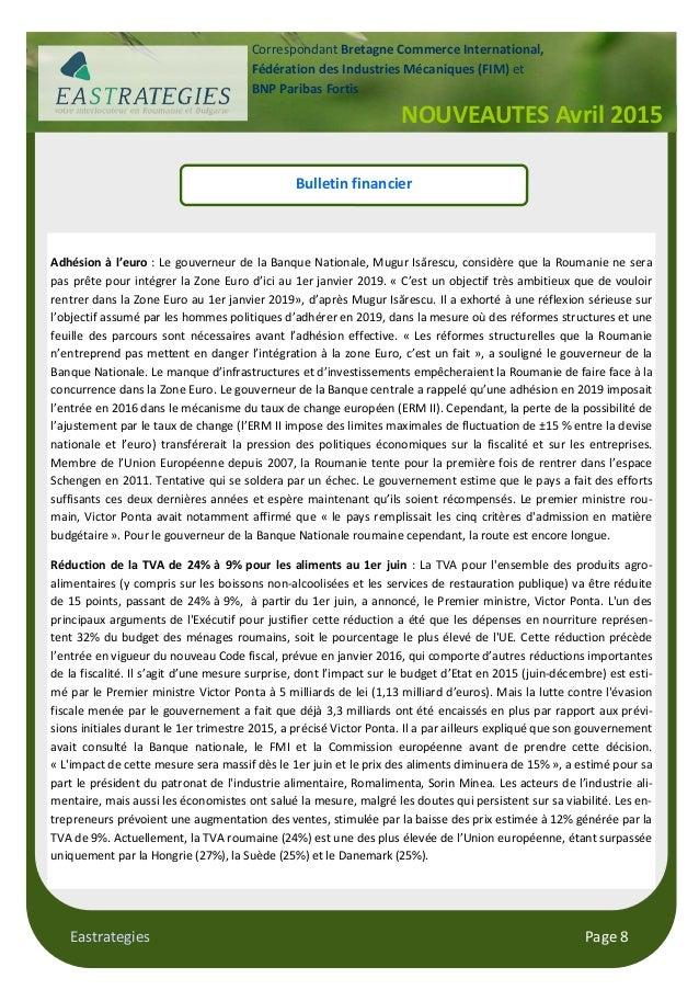 Eastrategies Page 8 NOUVEAUTES Avril 2015 Correspondant Bretagne Commerce International, Fédération des Industries Mécaniq...
