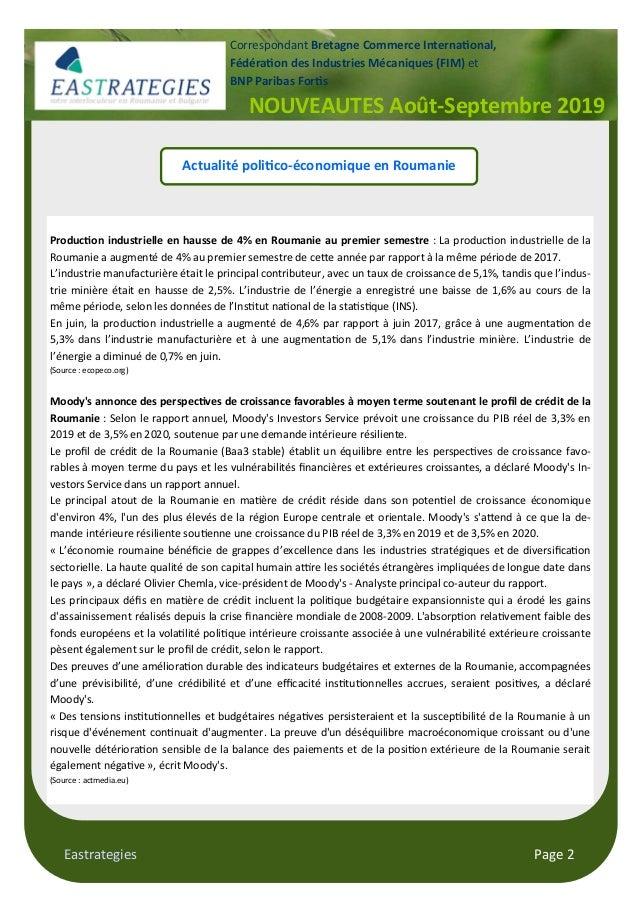 Eastrategies Page 2 Actualité poli$co-économique en Roumanie Produc$on industrielle en hausse de 4% en Roumanie au premier...