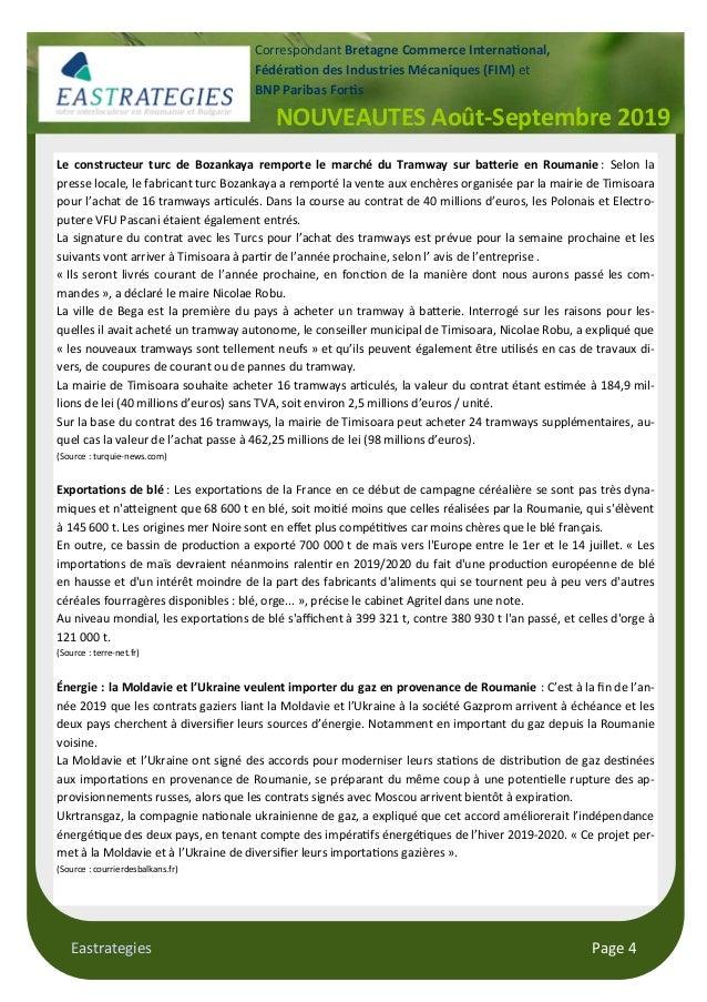 Eastrategies Page 4 NOUVEAUTES Août-Septembre 2019 Correspondant Bretagne Commerce Interna$onal, Fédéra$on des Industries ...