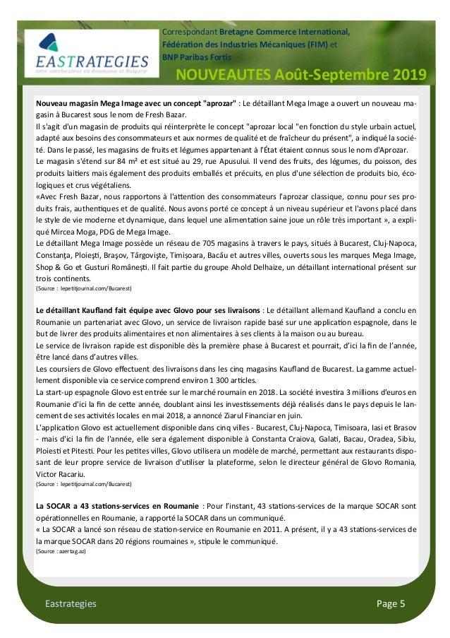 Eastrategies Page 5 NOUVEAUTES Août-Septembre 2019 Correspondant Bretagne Commerce Interna$onal, Fédéra$on des Industries ...