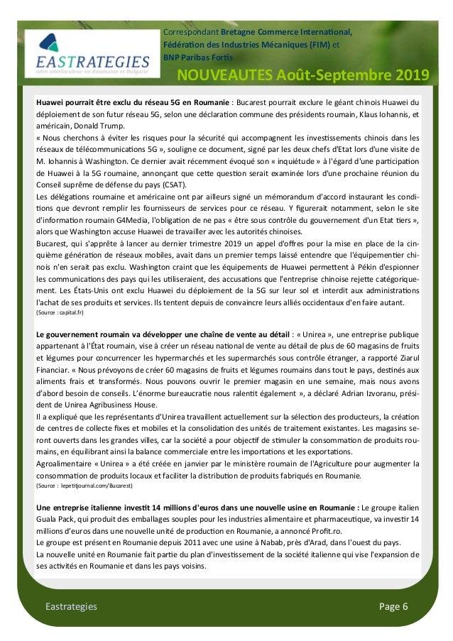 Eastrategies Page 6 NOUVEAUTES Août-Septembre 2019 Correspondant Bretagne Commerce Interna$onal, Fédéra$on des Industries ...