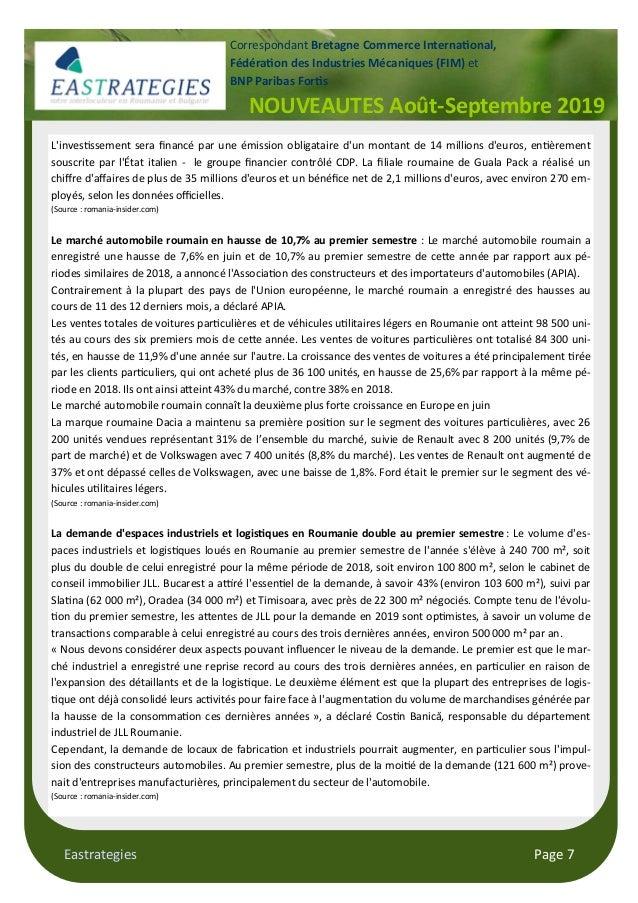 Eastrategies Page 7 NOUVEAUTES Août-Septembre 2019 Correspondant Bretagne Commerce Interna$onal, Fédéra$on des Industries ...