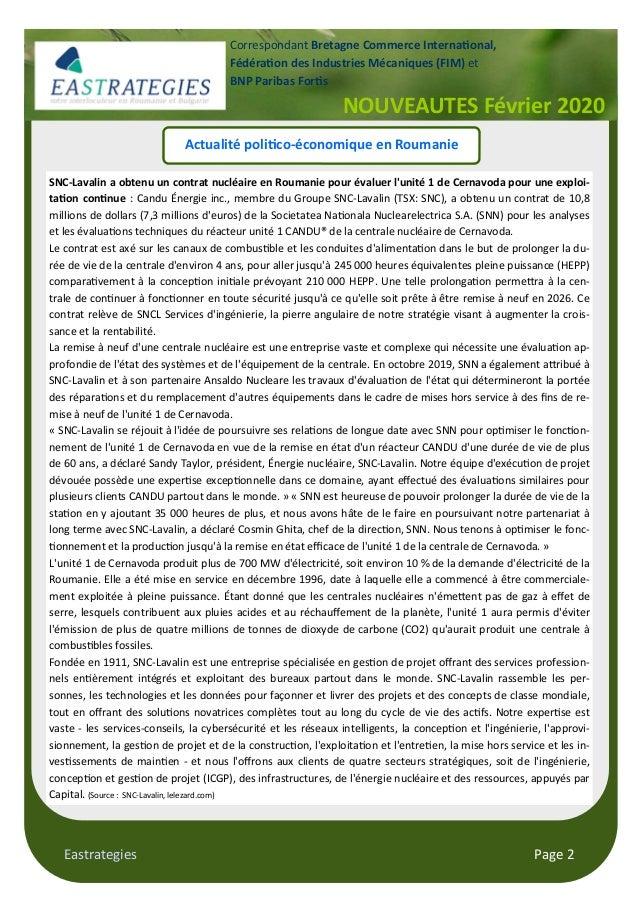 Eastrategies Page 2 Actualité poli!co-économique en Roumanie SNC-Lavalin a obtenu un contrat nucléaire en Roumanie pour év...