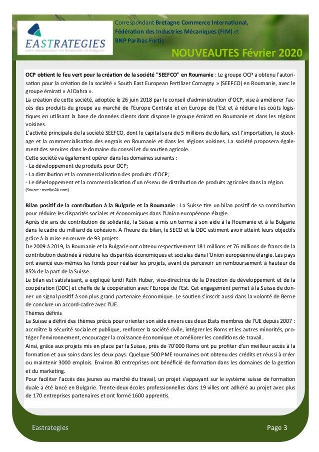 Eastrategies Page 3 NOUVEAUTES Février 2020 Correspondant Bretagne Commerce Interna!onal, Fédéra!on des Industries Mécaniq...