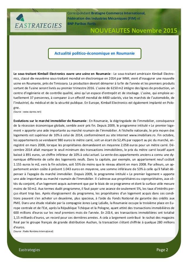 Eastrategies Page 2 Actualité politico-économique en Roumanie Le sous-traitant Kimball Electronics ouvre une usine en Roum...