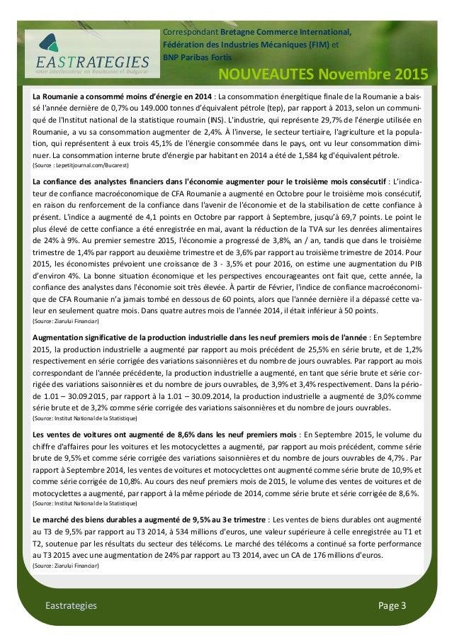 Eastrategies Page 3 La Roumanie a consommé moins d'énergie en 2014 : La consommation énergétique finale de la Roumanie a b...