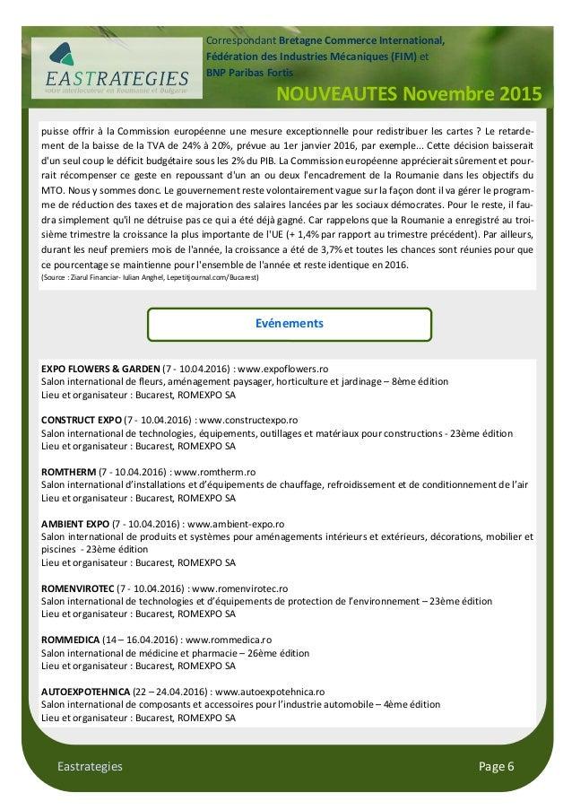 Eastrategies Page 6 NOUVEAUTES Novembre 2015 Correspondant Bretagne Commerce International, Fédération des Industries Méca...