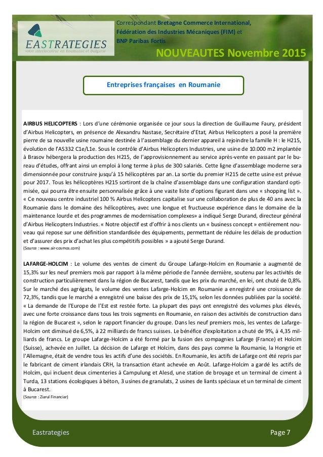 Eastrategies Page 7 NOUVEAUTES Novembre 2015 Correspondant Bretagne Commerce International, Fédération des Industries Méca...