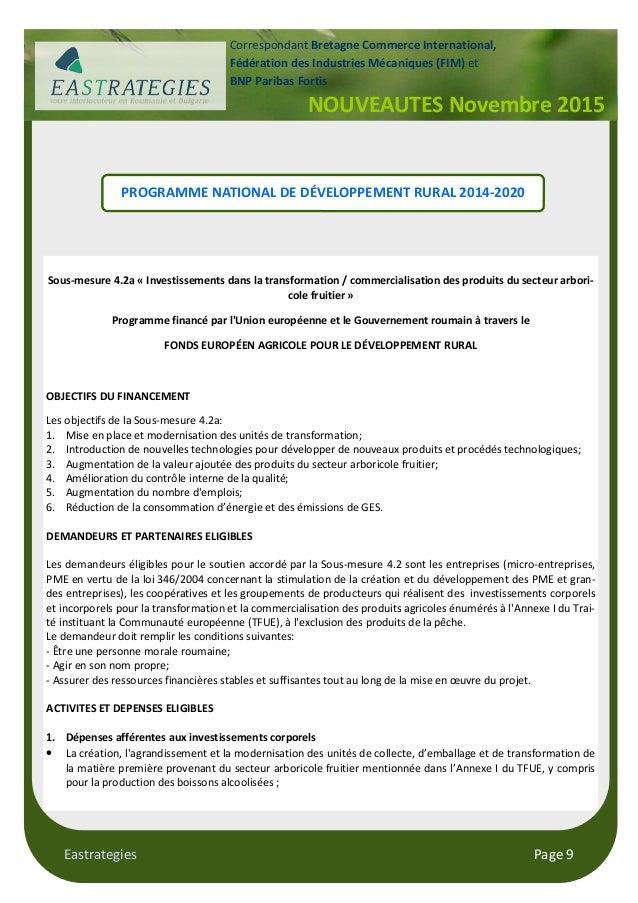 Eastrategies Page 9 NOUVEAUTES Novembre 2015 Correspondant Bretagne Commerce International, Fédération des Industries Méca...