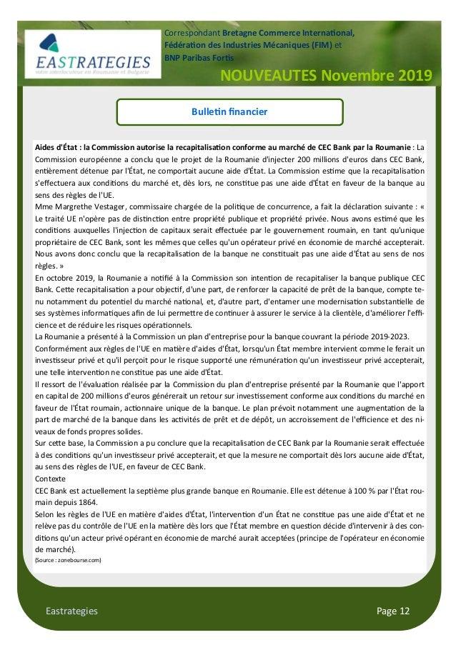 Eastrategies Page 12 NOUVEAUTES Novembre 2019 Correspondant Bretagne Commerce Interna#onal, Fédéra#on des Industries Mécan...
