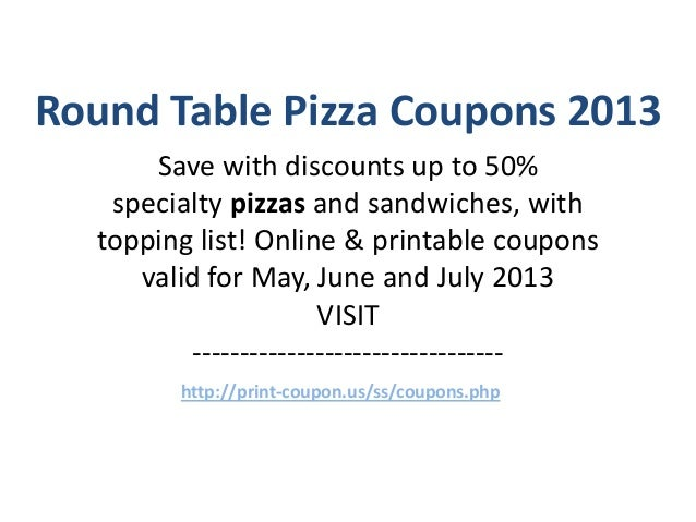 photograph relating to Round Table Pizza Printable Coupons identify Spherical Desk Pizza Coupon codes Code May perhaps 2013 June 2013 July 2013