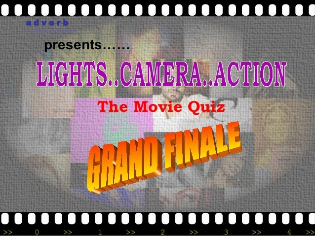 adverb      reach out with us          presents……                          The Movie Quiz>>    0          >>       1   >> ...