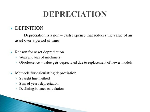 definition depreciation facts and causes What is depreciation published: november 6, 2016 depreciation definition depreciation is a fall in the value of a currency due to market forces.