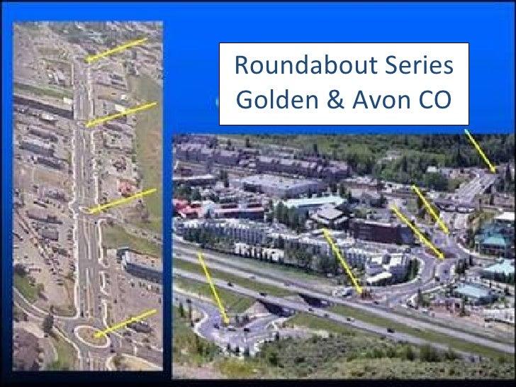 Roundabout Series Golden & Avon CO