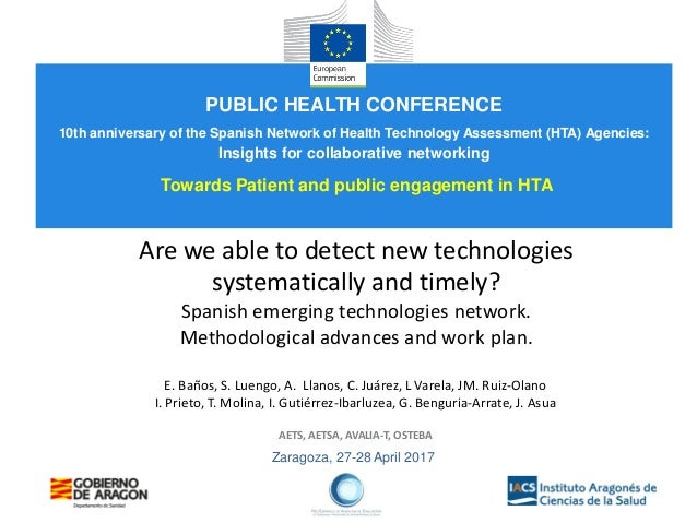 Zaragoza, 27-28 April 2017 Are we able to detect new technologies systematically and timely? Spanish emerging technologies...