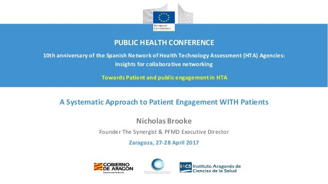 Zaragoza, 27-28 April 2017 A Systematic Approach to Patient Engagement WITH Patients Nicholas Brooke Founder The Synergist...