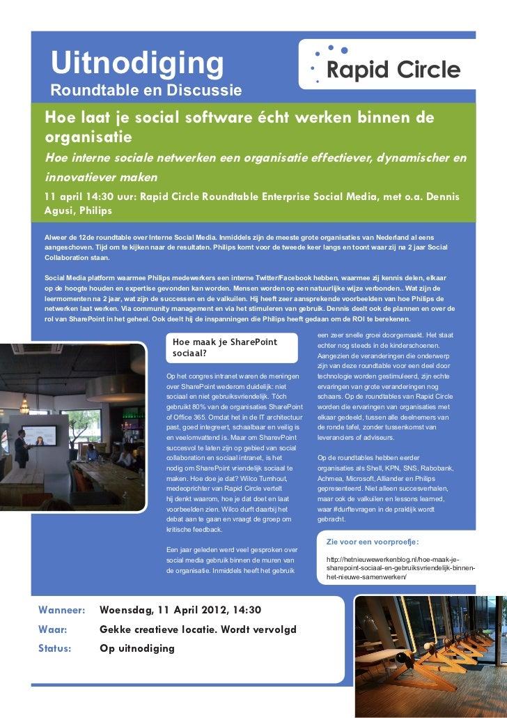 Uitnodiging  Roundtable en Discussie Hoe laat je social software écht werken binnen de organisatie Hoe interne sociale net...
