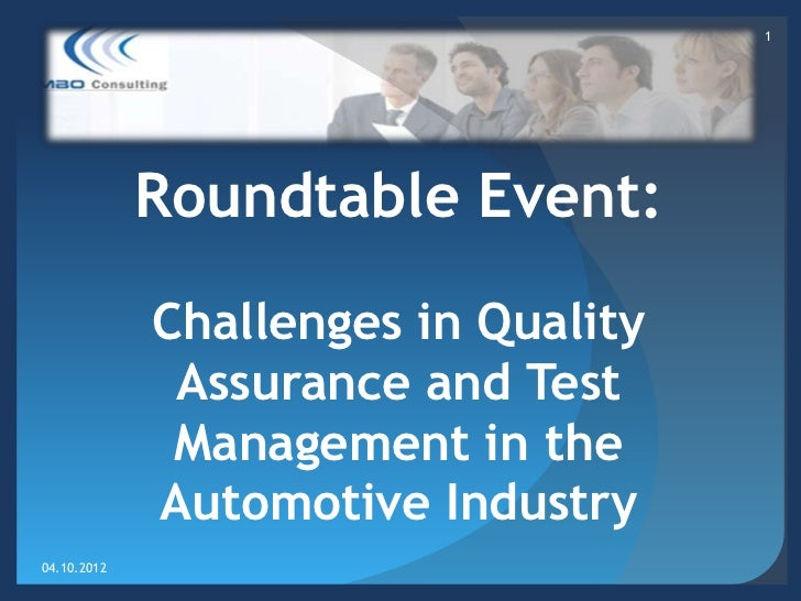 1             Roundtable Event:             Challenges in Quality              Assurance and Test              Management ...