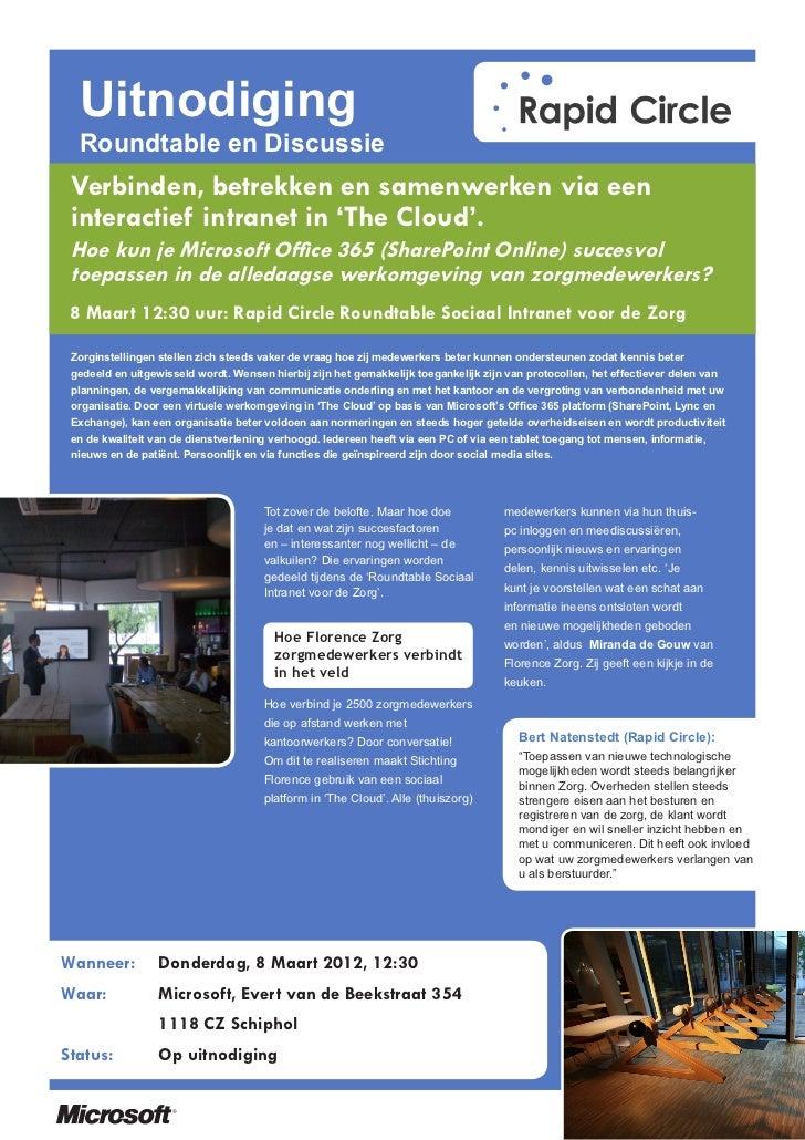 Uitnodiging  Roundtable en Discussie Verbinden, betrekken en samenwerken via een interactief intranet in 'The Cloud'. Hoe ...