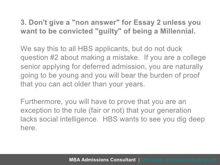 hbs mistake essay School selection, application strategy, essay editing  why now, why wharton, why stanford, mistake  the purpose of essays for hbs is find out what.