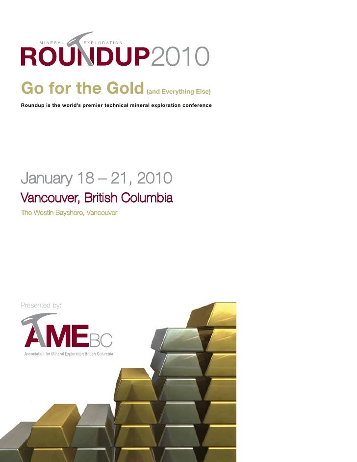 Go for the Gold                               (and Everything Else)  Roundup is the world's premier technical mineral expl...