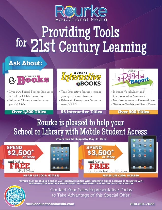 Providing Tools      for 21st Century Learning Ask About:                                                    ROURKE•Over ...