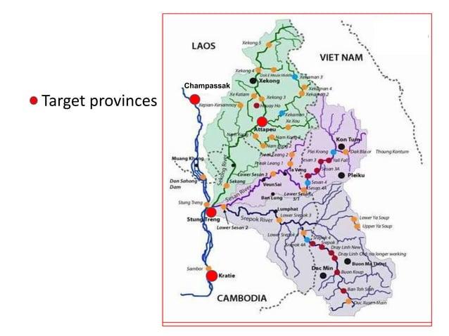 • Target provinces Champassak Champassak