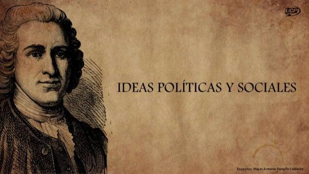 El ideal político de El Contrato Social Rousseau argumenta que cualquier forma de gobierno es válida y legítima si se ejer...