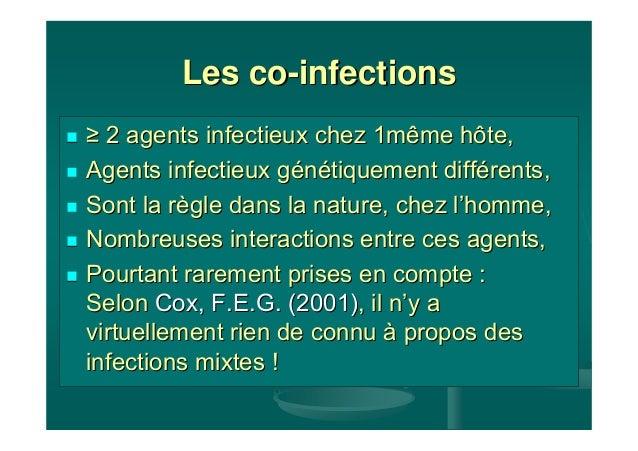 Les co-infections≥ 2 agents infectieux chez 1même hôte,Agents infectieux génétiquement différents,Sont la règle dans la na...
