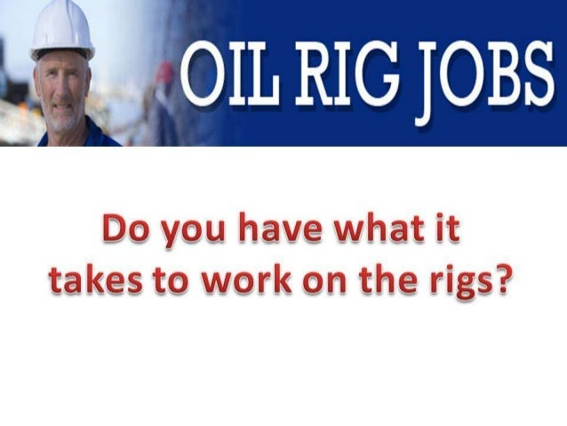 Roustabout Jobs | roustabout jobs offshore | oil rig