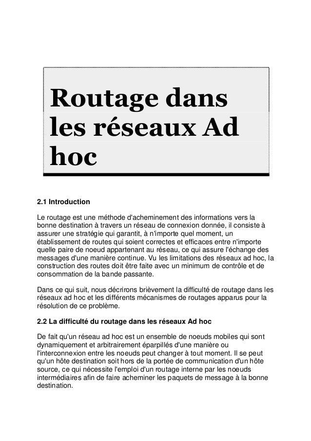 Routage dans    les réseaux Ad    hoc2.1 IntroductionLe routage est une méthode dacheminement des informations vers labonn...