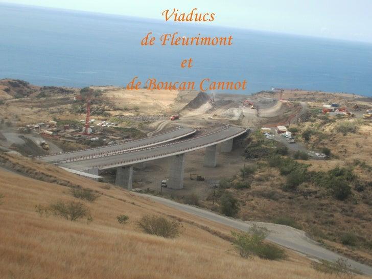 Viaducs  de Fleurimont et de Boucan Cannot
