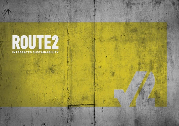 ROUTE2 SUSTAINABILITY                                               COMPANY INTRODUCTION                        ROUTE2    ...