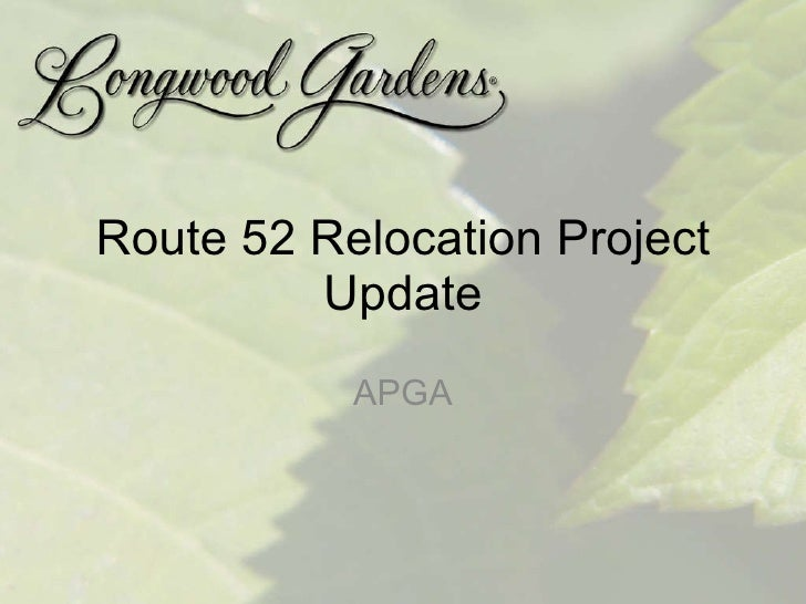 Route 52 Relocation Project Update APGA