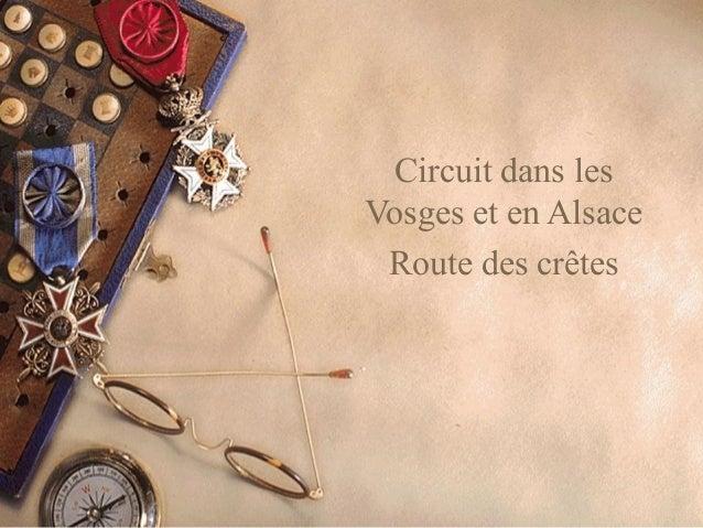 Circuit dans les Vosges et en Alsace Route des crêtes