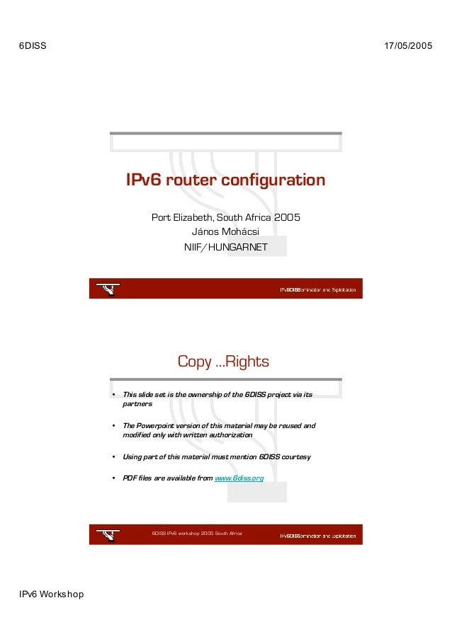 6DISS                                                                              17/05/2005                     IPv6 rou...