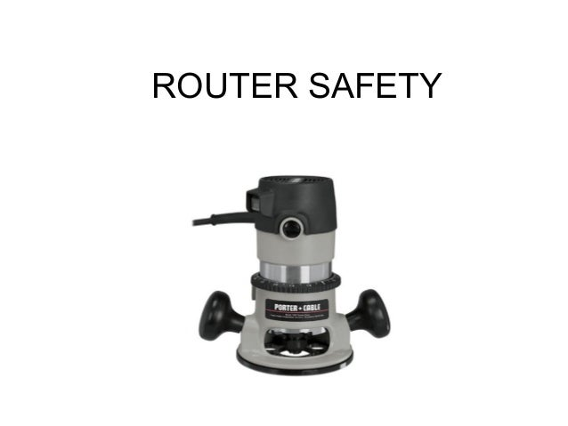 ROUTER SAFETY