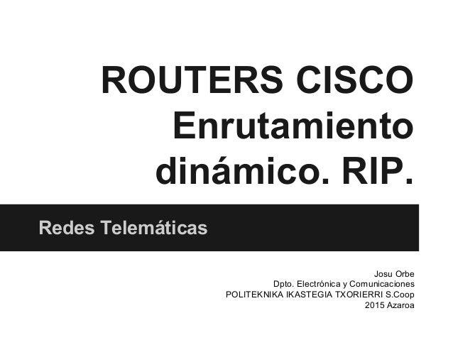 Routers Cisco rutas dinámicas rip