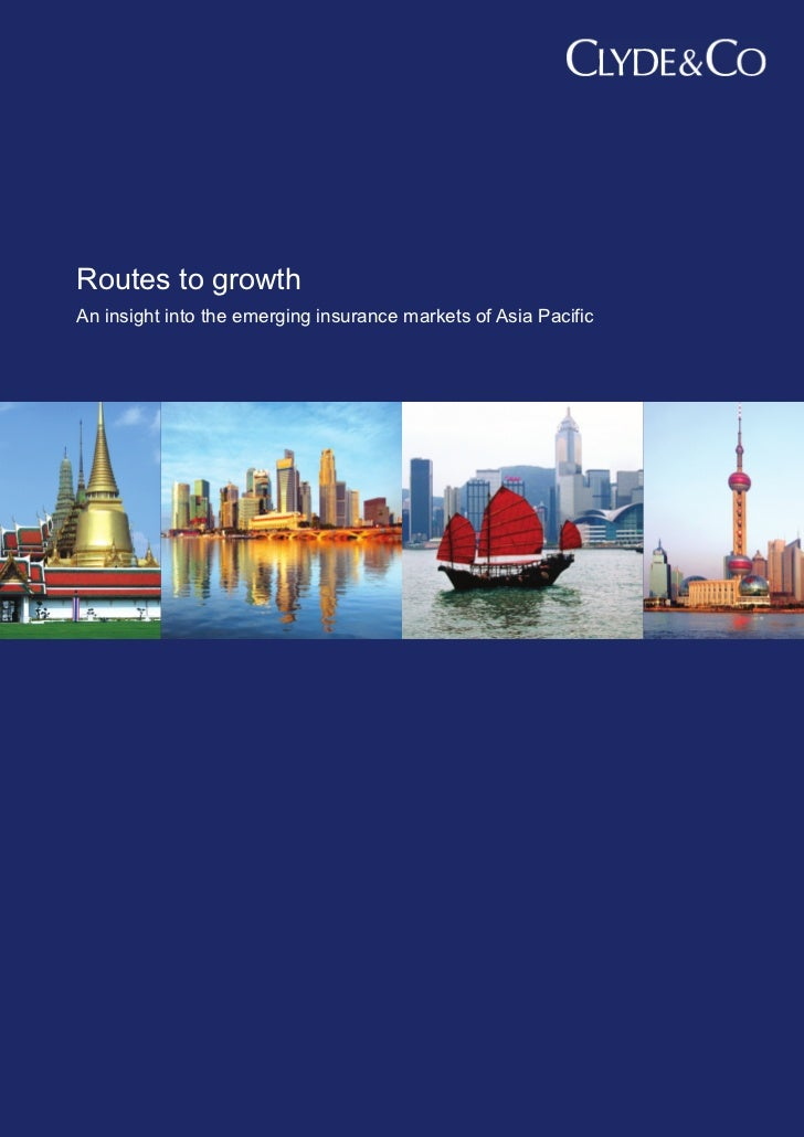 Routes to growthAn insight into the emerging insurance markets of Asia Pacific