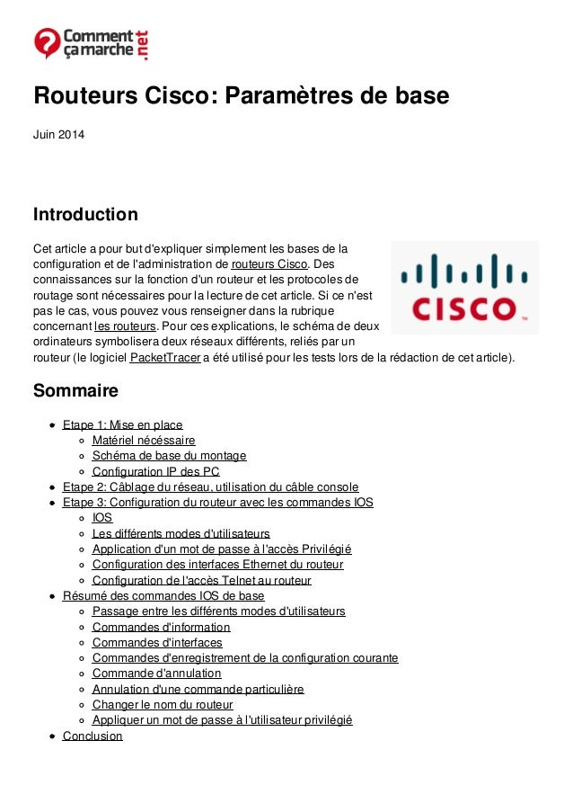Routeurs Cisco: Paramètres de base Juin 2014 Introduction Cet article a pour but d'expliquer simplement les bases de la co...