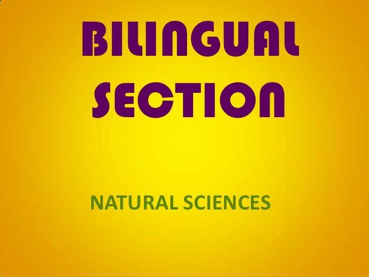 BILINGUAL SECTION<br />NATURAL SCIENCES<br />
