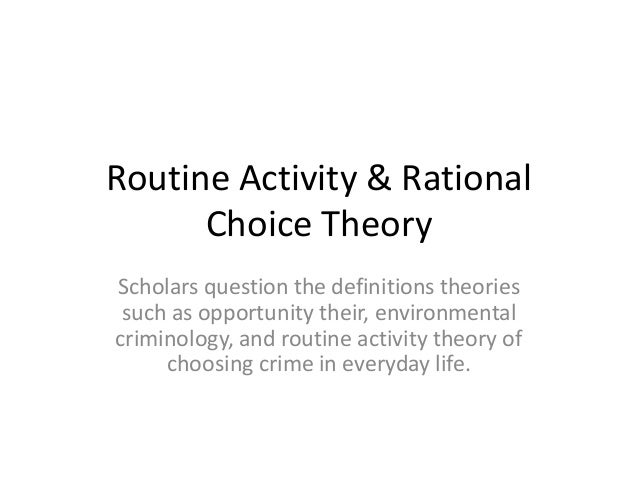 Routine-Activities Theory [Criminology] Law and Legal Definition