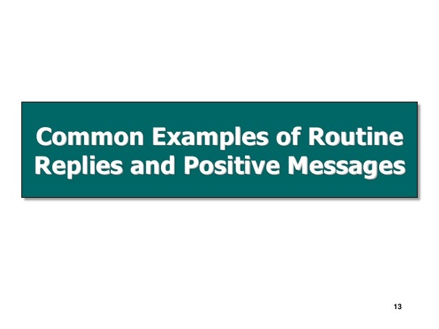routine message To practice writing a routine informative message you will write a one-page memo to employees announcing the new and revised employee education policies read the scenario below and present a solution in your own.