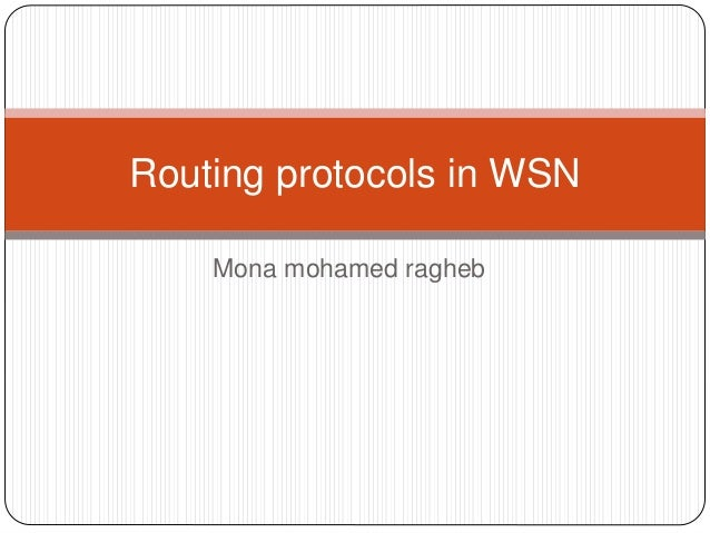 Mona mohamed ragheb Routing protocols in WSN