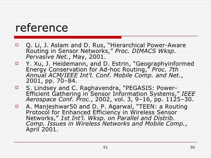 """reference <ul><li>Q. Li, J. Aslam and D. Rus, """"Hierarchical Power-Aware Routing in Sensor Networks,""""  Proc. DIMACS Wksp. P..."""