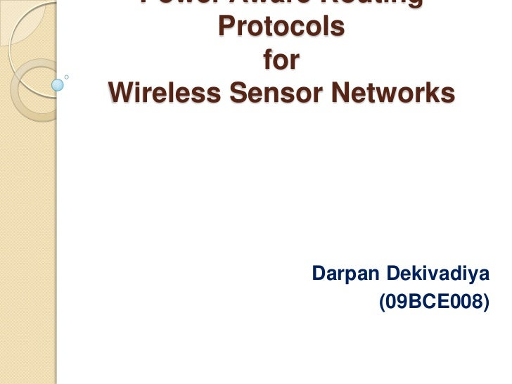 wsn routing protocols thesis In this thesis two new routing protocols are proposed that aim to maximise load whilst a third report on wireless sensor devices predicts a 431% cagr leading to a market worth $47bn by 2016 position based routing is a common paradigm for routing in wireless sensor networks.