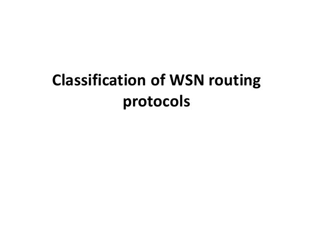 Classification of WSN routing protocols