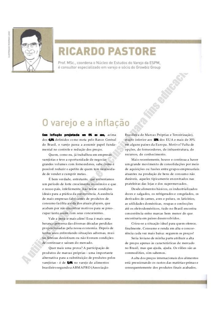 Com i n f l a ç ã o projetada em 6% ao ano, acima   Brasileira de Marcas Próprias e Terceirização),dos 4,5% definidos como...