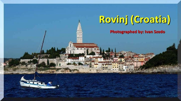 2010 Rovinj (Croatia) Photographed by: Ivan Szedo