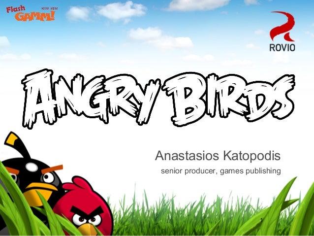 Anastasios Katopodissenior producer, games publishing                           1